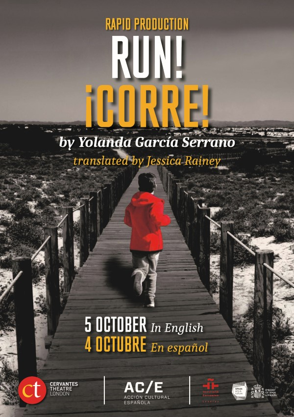 Poster of the play Run which is a Rapid Production performed at the Cervantes Theatre on 4th and 5th October 2019