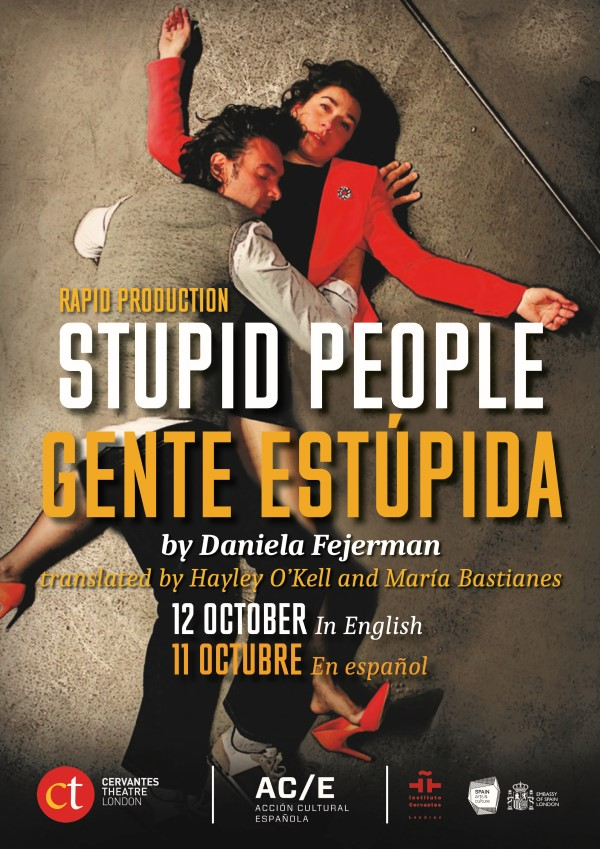Poster of the play Stupid People which is a Rapid Production performed at the Cervantes Theatre on 11th and 12th October 2019